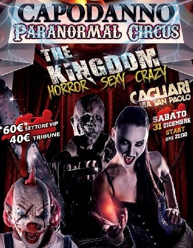 Capodanno 2017 Paranormal Circus a Cagliari Foto
